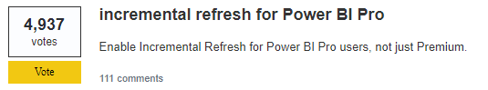 Incremental refresh in Pro feature request