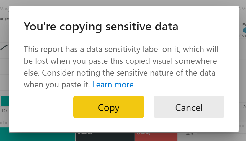 Dialog pop-up for reports with a data sensitivity label applied.