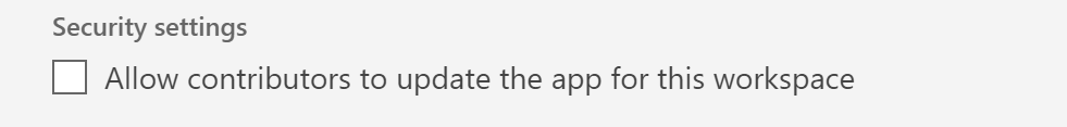 Screenshot of the Allow contributors to update the app for this workspace setting
