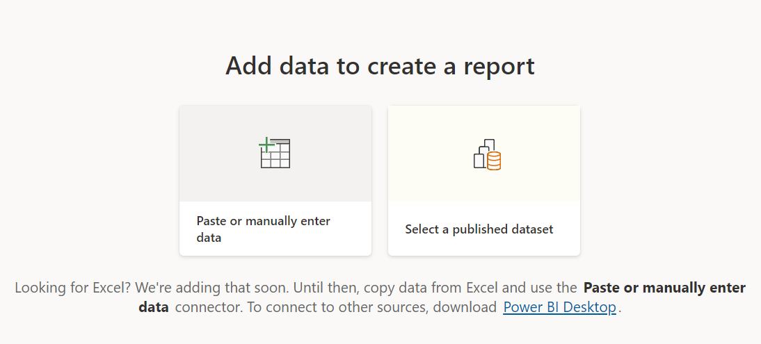 Shows the 2 data sources options available, either pasting or manually entering data or connecting to an existing published dataset