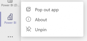 A screenshot of the right-click mention available on the Teams left navigation for the Power BI app. It shows options to pop out app and pin or unpin (if the app is already pinned).